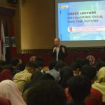"Kuliah Tamu ""Developing Skills For The Future"""